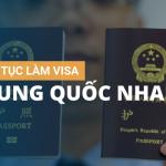 THỦ TỤC LÀM VISA TRUNG QUỐC NHANH