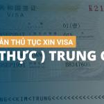 HƯỚNG DẪN THỦ TỤC XIN VISA ( THỊ THỰC ) TRUNG QUỐC