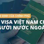 Nghị định của chính phủ về Visa Việt Nam cho người nước ngoài
