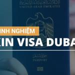 Kinh nghiệm xin visa Dubai