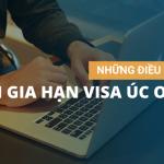 Những điều cần biết để xin gia hạn visa du lịch Úc Online