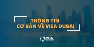 Thông tin cơ bản về visa dubai