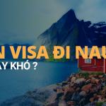 Xin visa đi Nauy khó hay dễ?