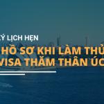 Đăng Ký Lịch Hẹn Nộp Hồ Sơ Khi Làm Thủ Tục Xin Visa Thăm Thân Úc