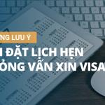 Những điều cần chú ý khi đặt lịch hẹn xin visa Đại sứ quán Đức