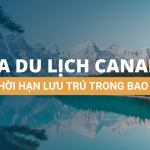 Visa du lịch Canada có thời hạn lưu trú trong bao lâu?