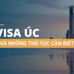 Visa Úc và những thông tin hữu ích cần biết