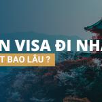 [Hỏi đáp] Xin Visa đi Nhật mất bao lâu?