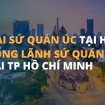 dai-su-quan-uc-tai-ha-noi-va-lanh-su-quan-uc-tai-ho-chi-minh