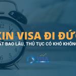 Xin visa đi Đức mất bao lâu, thủ tục có khó không?