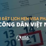 Cách đặt lịch hẹn visa Pháp cho công dân Việt Nam