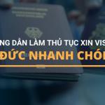 huong-dan-lam-thu-tuc-xin-visa-di-duc-nhanh-chong