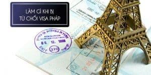 Visa đi Pháp bị từ chối