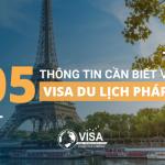 5 thông tin cần biết về visa du học Pháp