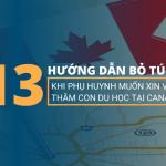 13 hướng dẫn xin visa thăm con du học Canada cho ba mẹ (đầy đủ)