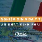 Kinh nghiệm xin visa Ý tự túc mà bạn nhất định phải biết