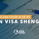 Hướng dẫn cách chuẩn bị hồ sơ xin visa Schengen