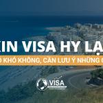 Xin visa Hy Lạp có khó không, cần lưu ý những gì?